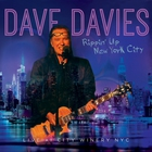 Dave Davies - Rippin' Up NYC - Live At City Winery NYC