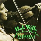 Bob Wills & His Texas Playboys - Anthology 1935-1973 CD1