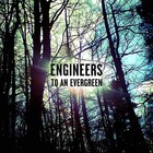 Engineers - To An Evergreen (EP)