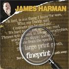 James Harman - Fineprint