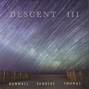 Descent III (With Mark Sanders & Pat Thomas)