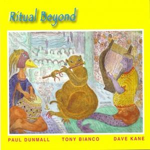 Ritual Beyond (With Tony Bianco & Dave Kane)