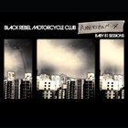 Black Rebel Motorcycle Club - American X: Baby 81 Sessions
