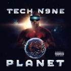 Tech N9ne - Planet (Deluxe Edition)
