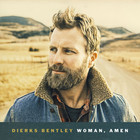 Dierks Bentley - Woman, Amen (CDS)
