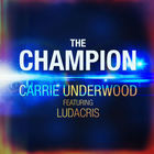 Carrie Underwood - The Champion (CDS)