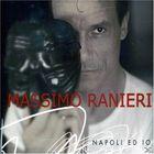 Massimo Ranieri - Napoli Ed Io CD3