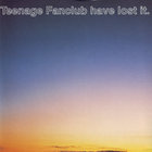 Teenage Fanclub Have Lost It (EP)