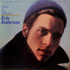 Eric Andersen - Today Is The Highway (Vinyl)