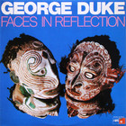 George Duke - Faces In Reflection (Reissued 2008)