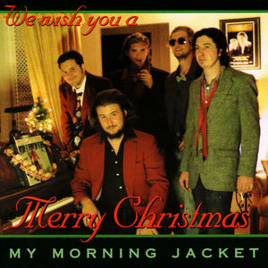 My Morning Jacket Does Xmas Fiasco Style!