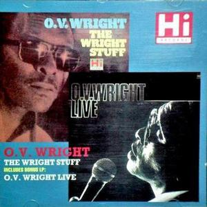 The Wright Stuff & O.V. Wright Live