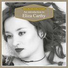 An Introduction To Eliza Carthy