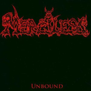 Unbound By Merciless