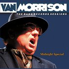 Van Morrison - Midnight Special: Bang Records Sessions