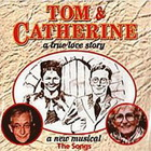 Tom & Catherine