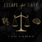 Escape The Fate - I Am Human (CDS)