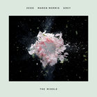 Zedd - The Middle (With Maren Morris & Grey) (CDS)