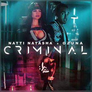 Criminal (With Natti Natasha) (CDS)