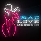 Sean Paul - Mad Love (With David Guetta, (Feat. Becky G) (CDS)