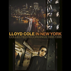 Lloyd Cole - In New York Collected Recordings 1988-1996 CD4