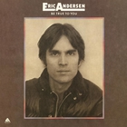 Eric Andersen - Be True To You (Vinyl)