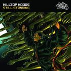 Hilltop Hoods - Still Standing (MCD)