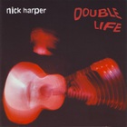 Nick Harper - Double Life CD2