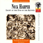 Nick Harper - Light At The End Of The Kennel