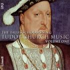 Sing Tudor Church Music Vol. 1 CD1