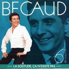 Gilbert Becaud - Bécaulogie / La Solitude, Ça N'existe Pas