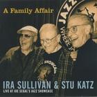 A Family Affair: Live At Joe Segal's Jazz Showcase (With Stu Katz)
