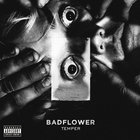 Badflower - Temper (EP)