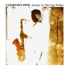 Courtney Pine - Journey To The Urge Within (Vinyl)