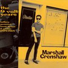 Marshall Crenshaw - The 9 Volt Years: Battery Powered Home Demos & Curios
