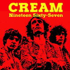 Cream - Nineteen Sixty-Seven