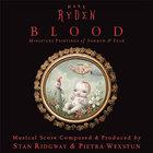 Blood (With Pietra Wexstun)