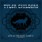 Tyler Childers - Live On Red Barn Radio II