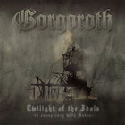 Gorgoroth - Twilight Of The Idols