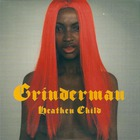 Grinderman - Heathen Child (CDS)
