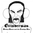 Grinderman - Mickey Mouse And The Goodbye Man (CDS)