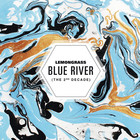 Lemongrass - Blue River (The 2nd Decade) CD1