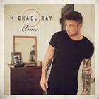 Michael Ray - AMOS