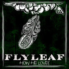 Flyleaf - How He Loves (CDS)