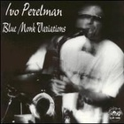 Blue Monk Variations