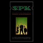 SPK - Digitalis Ambigua, Gold And Poison (Vinyl)
