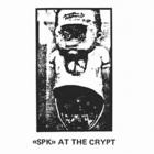 SPK - Live At The Crypt (Vinyl)