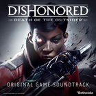 Daniel Licht - Dishonored: Death Of The Outsider (Original Game Soundtrack)