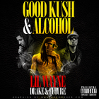 Good Kush And Alcohol (CDS)
