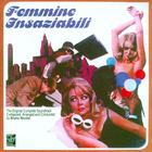 Femmine Insaziabili (Reissued 1999)